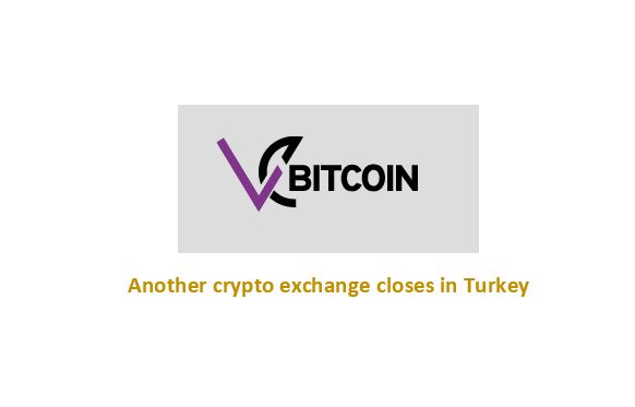 2nd cryptocurrency exchnages shuts down in Turkey