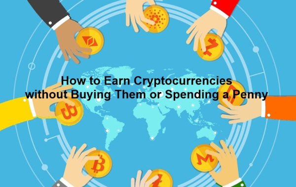 Earning cryptocurrencies for free